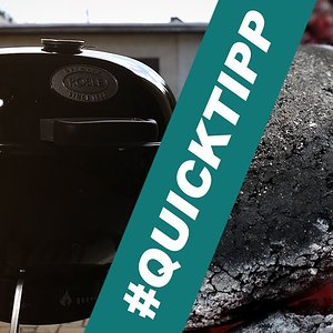 "Quicktipp ""low and slow"" im Kugelgrill – Gebirgsküche"